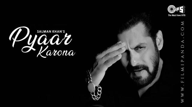 Pyaar Karona Song Lyrics – Salman Khan Special Song Covid-19