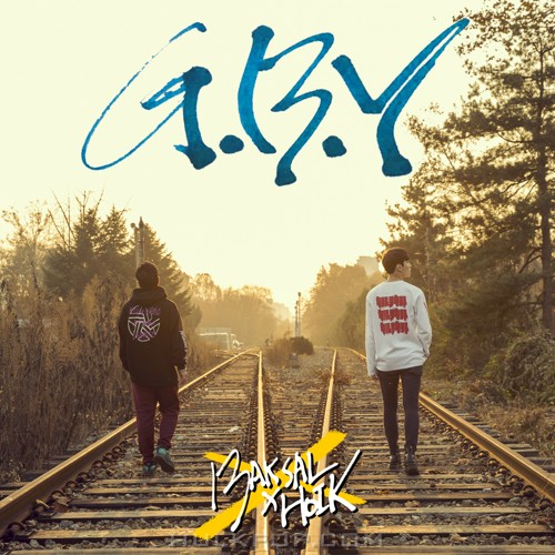 BAKSAL – Good-Bye Yesterday – Single