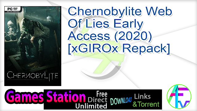 Chernobylite Web Of Lies Early Access (2020) [xGIROx Repack]