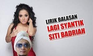 Lirik Lagu Balasan Lagi Syantik - Siti Badriah