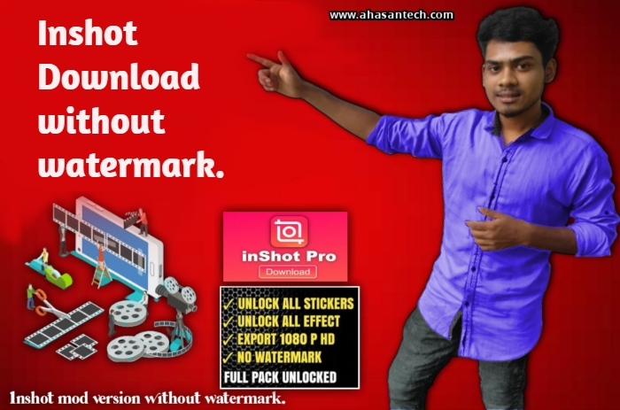 Inshot Download without watermarks.