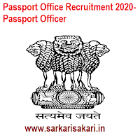 Passport Office Recruitment 2020- Passport Officer