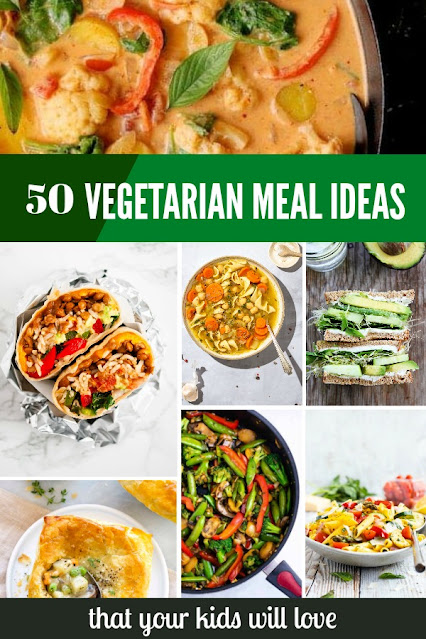 50 Easy Vegetarian Meal Ideas for Kids