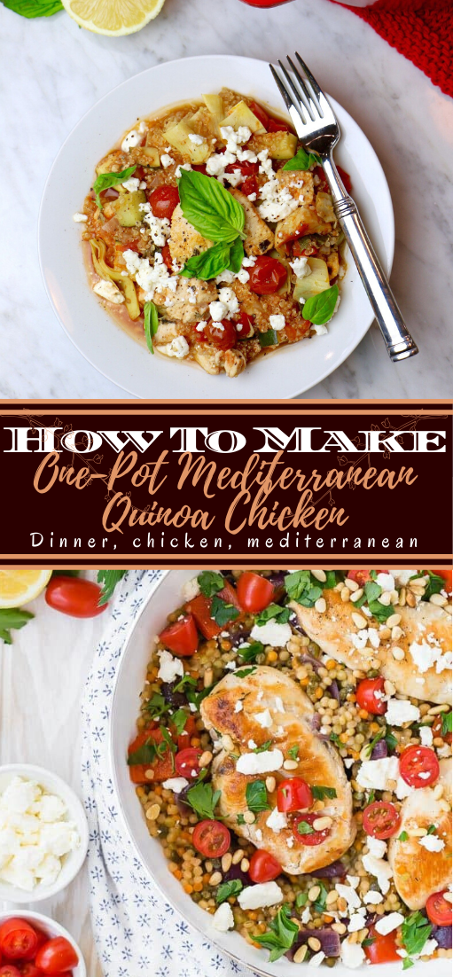 One-Pot Mediterranean Quinoa Chicken #dinnerrecipe #food #amazingrecipe #easyrecipe