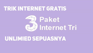 Cara mendapatkan kuota gratis dan paket internet unlimited kartu TRI terbaru