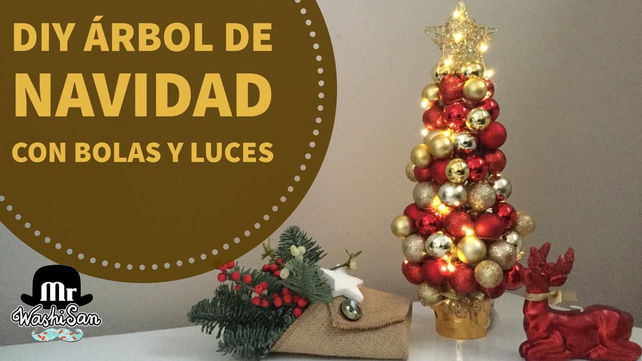Mr washisan diy rbol de navidad con bolas y luces - Arbol de navidad con luces ...