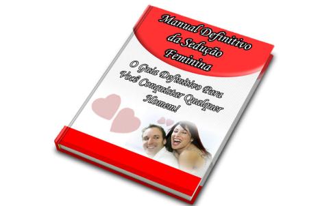 Manual Definitivo da Sedução Feminina