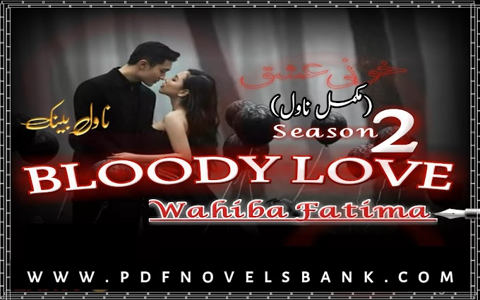 Bloody Love by Wahiba Fatima Season 2 Complete Pdf Download