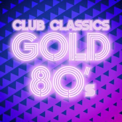 Club Classics Gold 80's 2018 Mp3 320 Kbps
