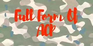Full Form Of ACP, ACP Full Form