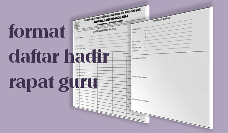 Contoh Format Daftar Hadir Rapat Guru Lengkap Dengan Notulen Format Word/Doc