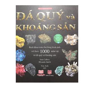 Bách khoa toàn thư bằng hình ảnh với hơn 1000 mẫu vật đá quý và khoáng sản ebook PDF-EPUB-AWZ3-PRC-MOBI