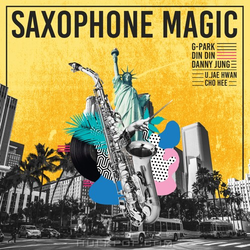 Park Myung Soo, DinDin, Danny Jung – Saxophone Magic – Single