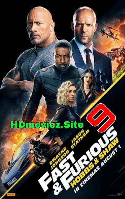 Fast And Furious Presents: Hobbs And Shaw (2019) 720p HDCAM [Hindi (Cleaned) or English] [999MB/350MB ] Download