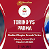 Prediksi Bola Torino vs Parma 04 Mei 2021