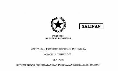 Presiden Terbitkan Keppres 3/2021 tentang Satuan Tugas Percepatan dan Perluasan Digitalisasi Daerah