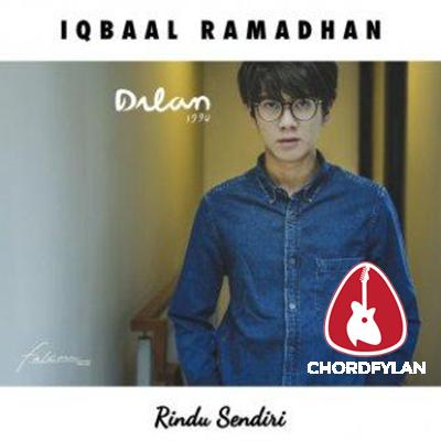 Lirik dan Chord Kunci Gitar Rindu Sendiri - Iqbaal Ramadhan
