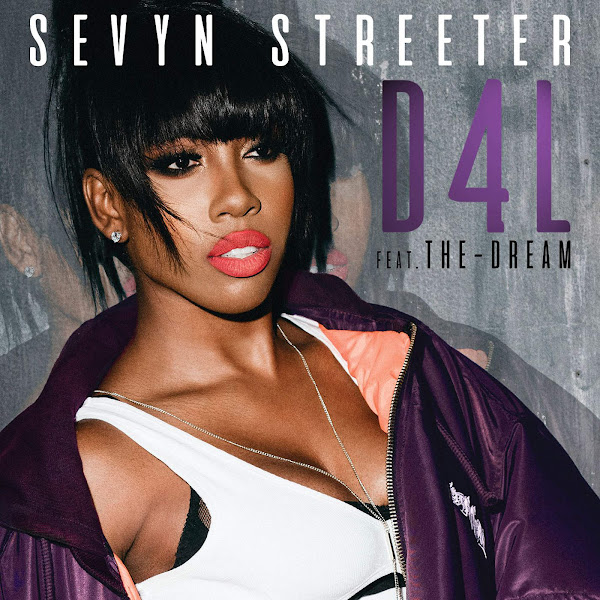 Sevyn Streeter - D4L (feat. The-Dream) - Single Cover