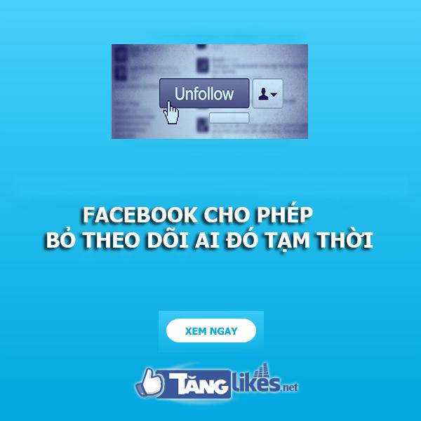 bo theo doi tam thoi tren facebook