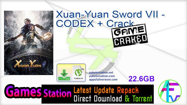 Xuan-Yuan Sword VII – CODEX + Crack