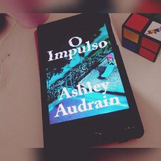 O Impulso - Ashley Audrain