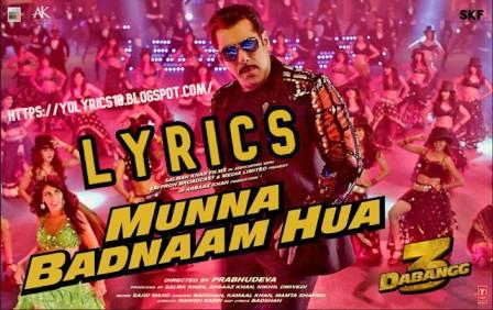 Munna BadnaamLyrics - Dabangg 3 - Sa Hua lman Khan | YoLyrics