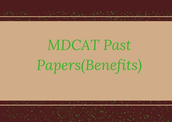 MDCAT(MCAT) Past Papers 2008-2018 [Complete Solved] | MDCAT