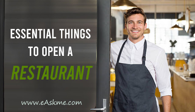 7 Essential Things You Need to Open a Restaurant: eAskme