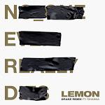 N.E.R.D & Rihanna - Lemon (feat. Drake) [Drake Remix] - Single  Cover