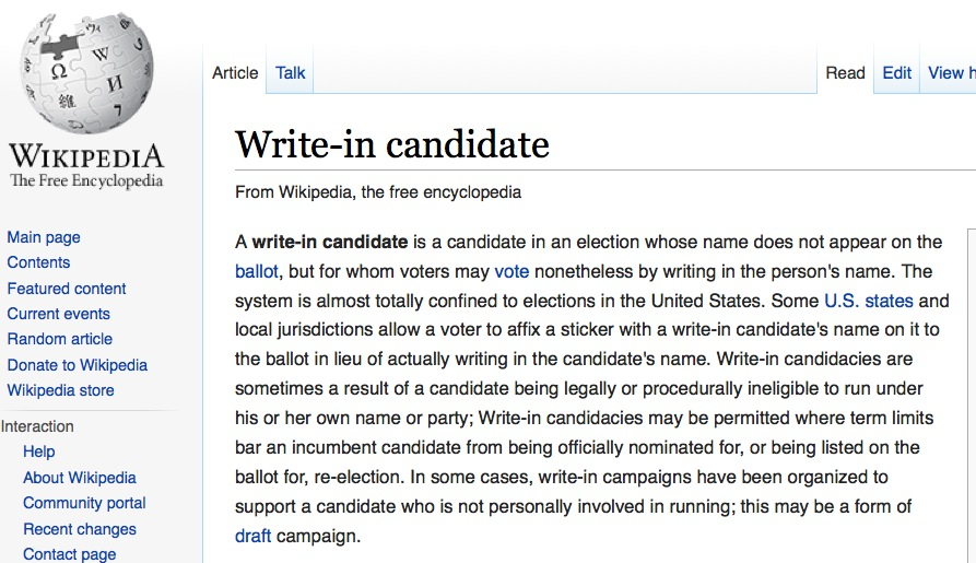 write in candidate How to vote for a write-in candidate in a general election, a voter can cast a write-in vote for a candidate whose name does not appear on the ballot.