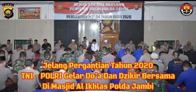 TNI-Polri Gelar Dzikir Dan Doa Bersama Di Masjid Al-Ikhlas Mapolda Jambi Dalam Menyambut Tahun Baru 2020