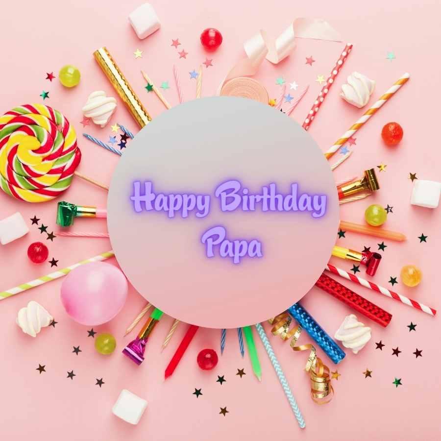 happy birthday papa