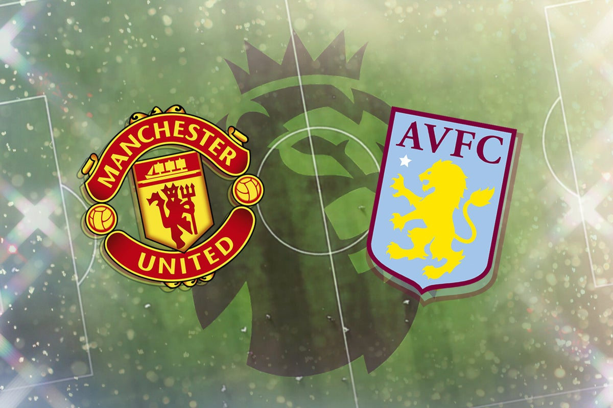 Which channel does Manchester United vs Aston Villa broadcast for the Premier League?