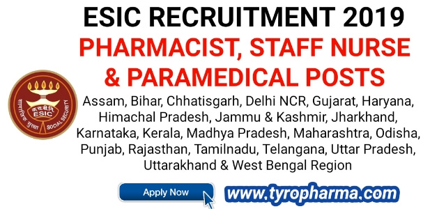 ESIC Recruitment 2019: Apply Online for Pharmacist Paramedical & Nursing Cadre Posts in Different States