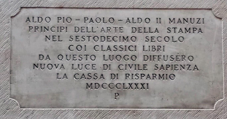 A plaque to Aldus Manutius, the founder of the Aldine Press, in the Campo Manin in Venice