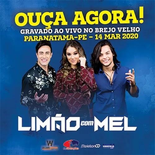 Limão Com Mel - Povoado de Brejo Velho - Paranatama - PE - Março - 2020