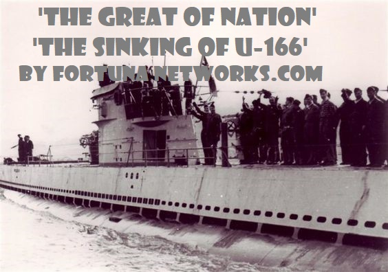 """<img src=""""Fortuna Networks.Com.jpg"""" alt=""""THE GREAT OF NATION-The Sinking of U-166"""">"""