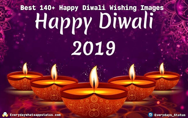 Best 140+ Happy Diwali Wishing Images | Everyday Whatsapp Status