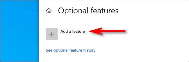 """في """"الميزات الاختيارية"""" ، انقر على """"إضافة ميزة""""."""