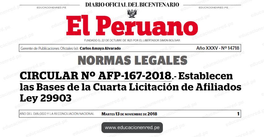 CIRCULAR Nº AFP-167-2018 - Establecen las Bases de la Cuarta Licitación de Afiliados Ley 29903 - www.sbs.gob.pe