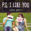 "21. ,,P.S. I Like You"" ~ Kasie West"