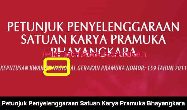 Petunjuk Penyelenggaraan Satuan Karya Pramuka Bhayangkara