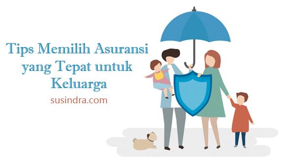 Tips Memilih Asuransi yang Tepat untuk Keluarga Axa Mandiri