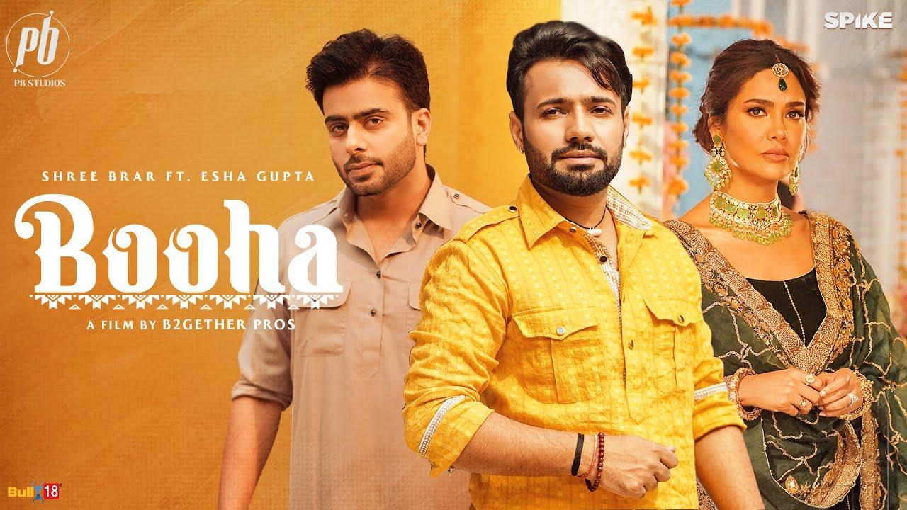 Booha lyrics Shree Brar ft Esha Gupta Punjabi Song