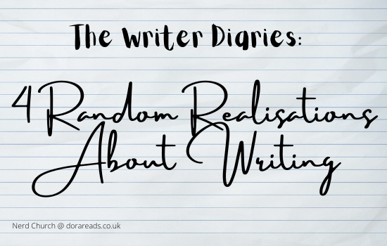 'The Writer Diaries: 4 Random Realisations About Writing' written in fancy cursive script, against a lined-paper background