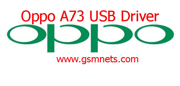 Oppo A73 USB Driver Download - Gsm Network Mobile Solution