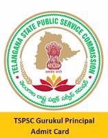 TSPSC Gurukul Principal Admit Card