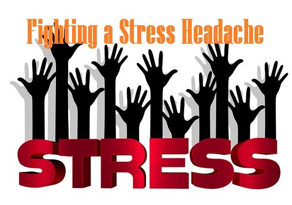 Fighting a Stress Headache