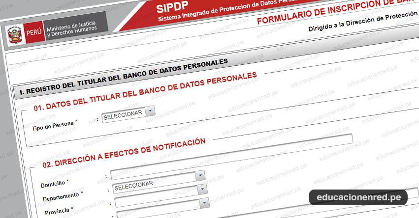 RNPDP: Plataforma Virtual para la Inscripción de Banco de Datos en el Registro Nacional de Protección de Datos Personales - www.sipdp.minjus.gob.pe