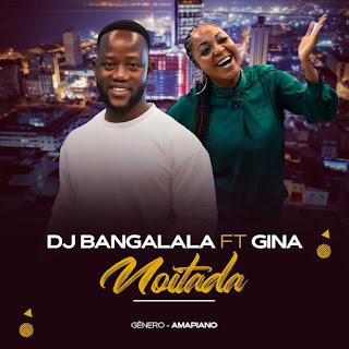 Dj Bangalala Ft. Gina - Noitada [Exclusivo 2021] (Download Mp3)